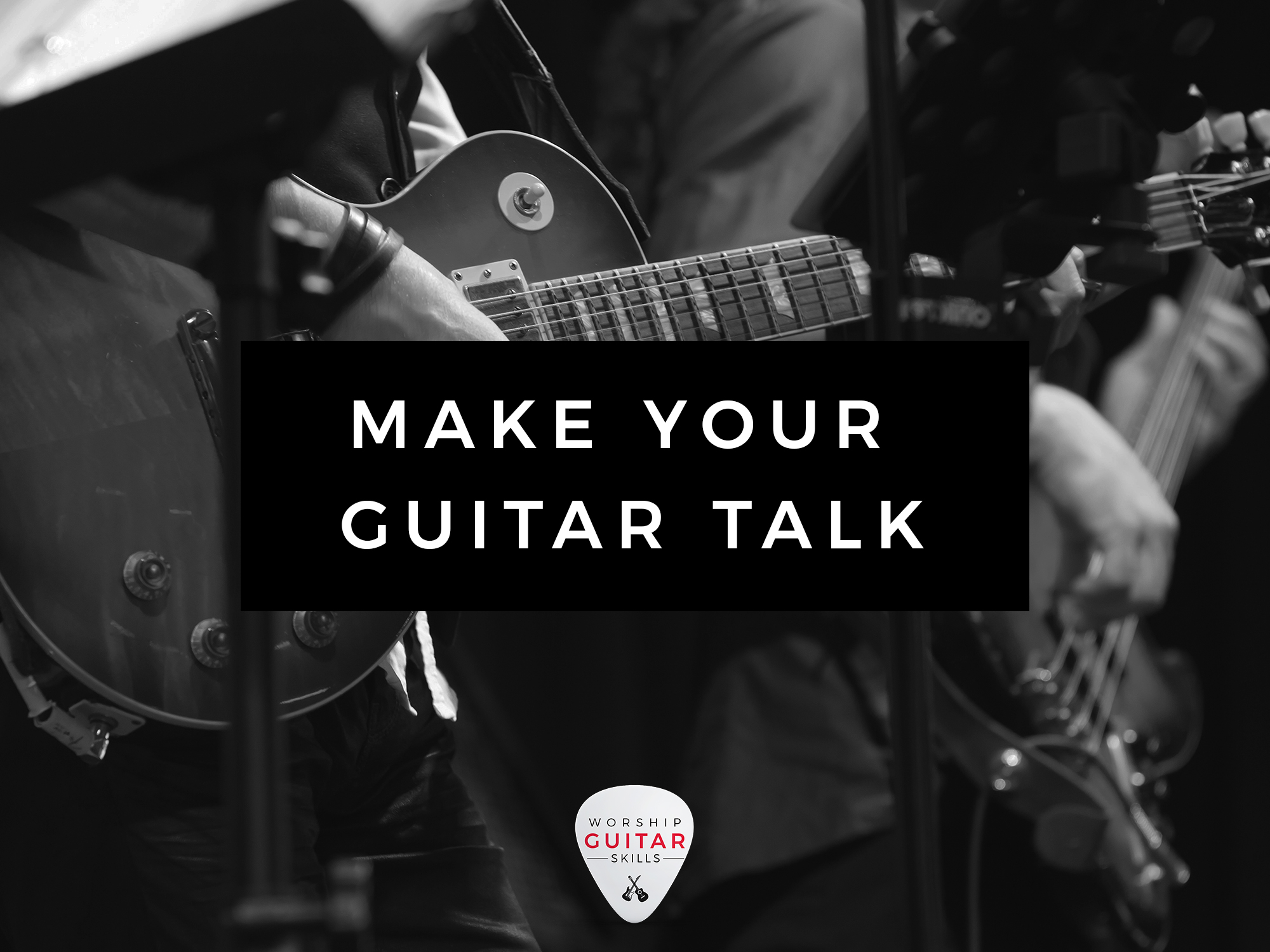 Make Your Guitar Talk: Essential Articulation