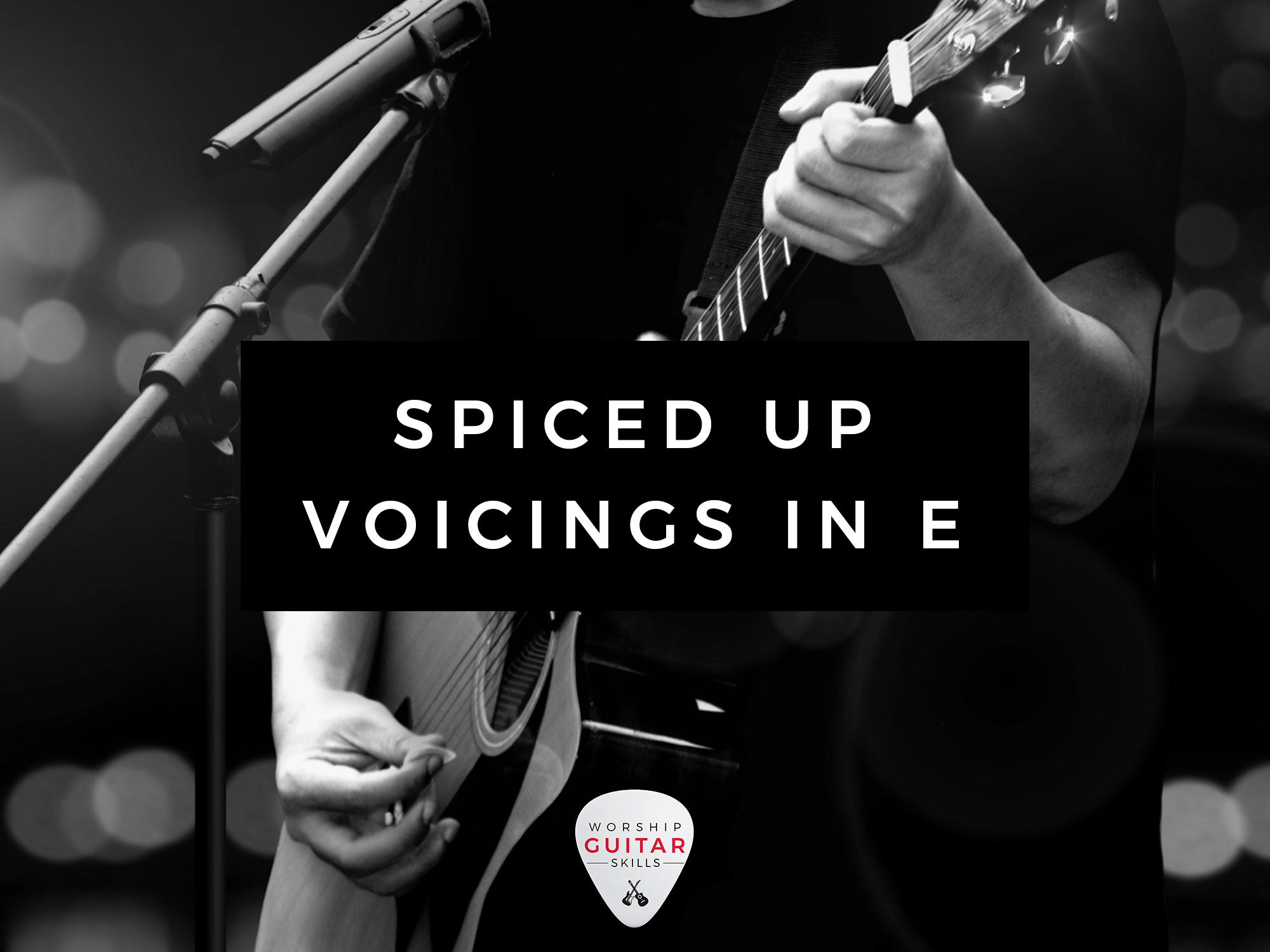 Spiced Up Voicings in the Key of E Major