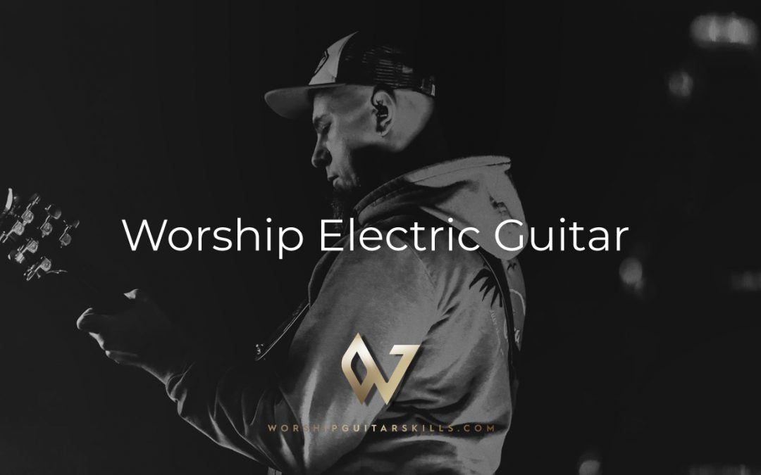 Worship Electric Guitar